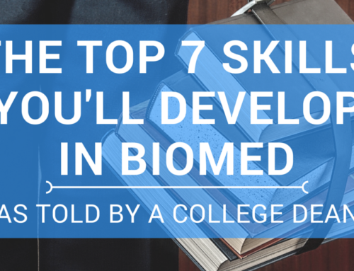 The Top 7 Skills You'll Develop in Biomed – As Told by a College Dean
